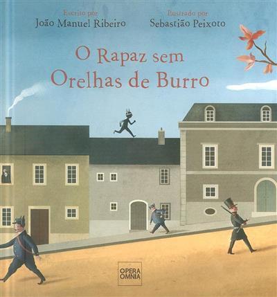 O rapaz sem orelhas de burro (João Manuel Ribeiro)