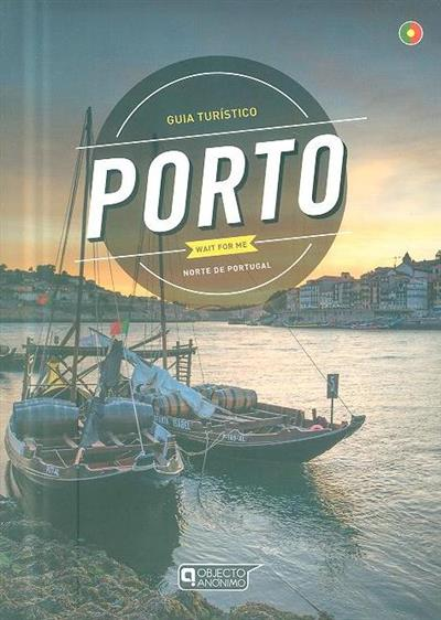 Porto wait for me (Sérgio Fonseca, Pedro Rodrigues, Susana Fonseca)
