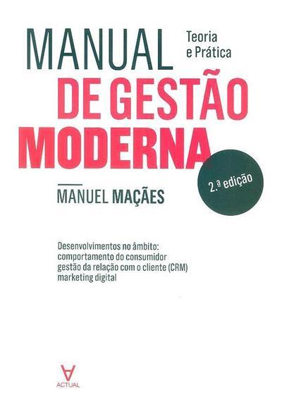 Manual de gestão moderna (Manuel Alberto Ramos Maçães)