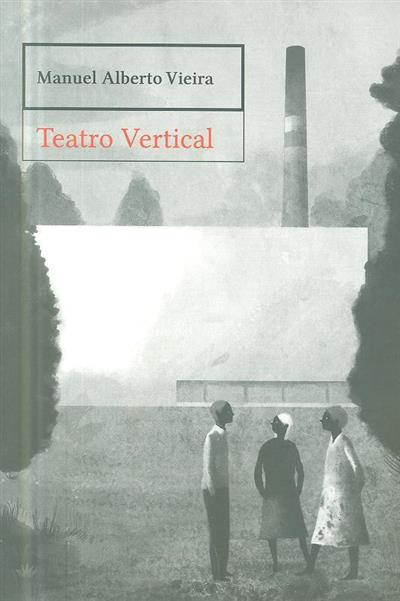 Teatro vertical (Manuel Alberto Vieira)