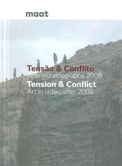 Tensão & conflito (org. Pedro Gadanho, Luísa Santos)