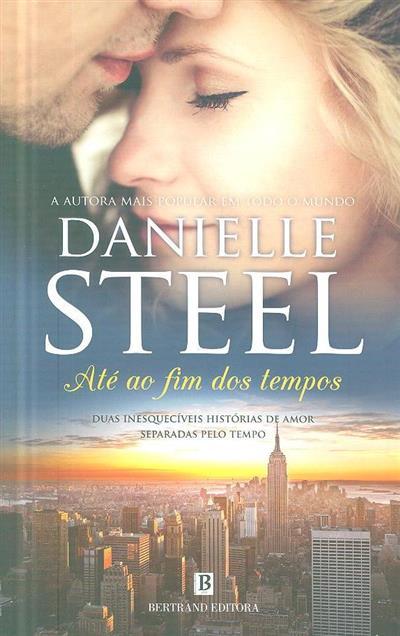 Até ao fim dos tempos (Danielle Steel)