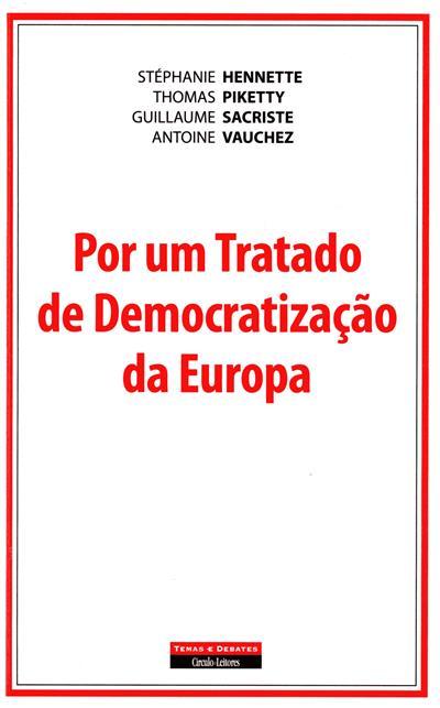 Por um tratado de democratização da Europa (Stéphanie Hennette... [et al.])