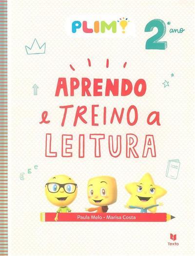 Aprendo e treino a leitura, 2º ano (Paula Melo, Marisa Costa)