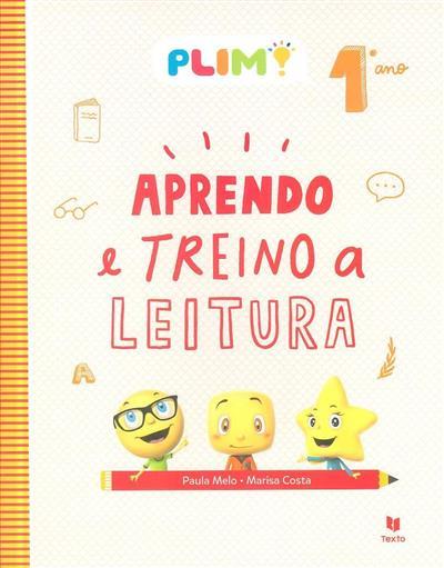Aprendo e treino a leitura, 1º ano (Paula Melo, Marisa Costa)