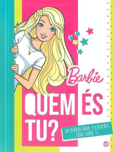 Barbie, quem és tu?