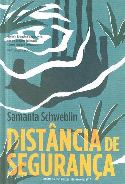 Distância de segurança (Samanta Schweblin)
