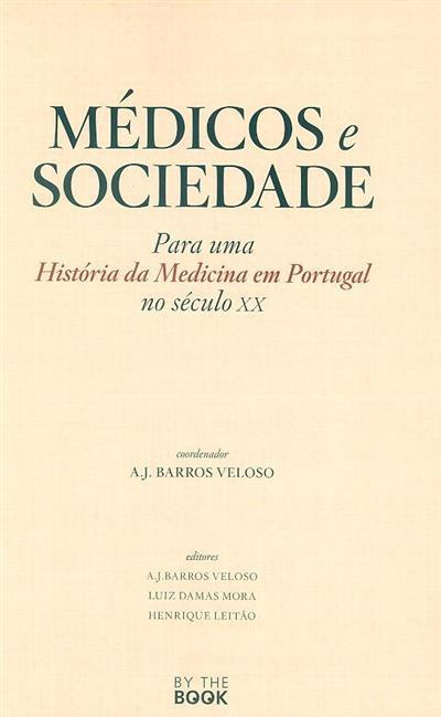 Médicos e sociedade (coord. A. J. Barros Veloso)