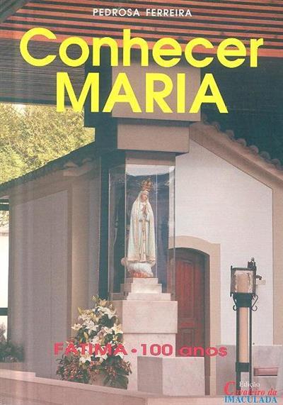 Conhecer Maria (Pedrosa Ferreira)