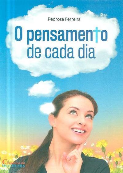 O pensamento de cada dia (Pedrosa Ferreira)