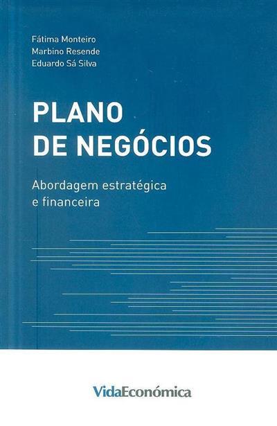 Plano de negócios (Eduardo Sá Silva, Fátima Monteiro, Marbino Resende)