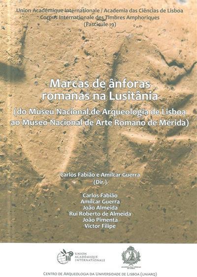 Marcas de ânforas romanas na Lusitânia (dir. Carlos Fabião, Amílcar Guerra)