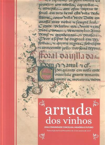 Arruda dos Vinhos (coord. cient. Fernando Amorim)