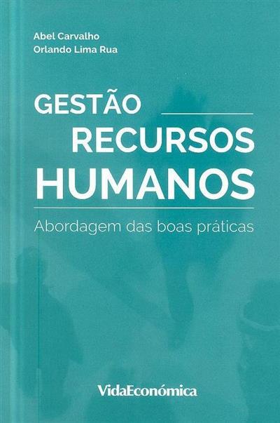 Gestão de Recursos humanos (Abel Carvalho, Orlando Lima Rua)