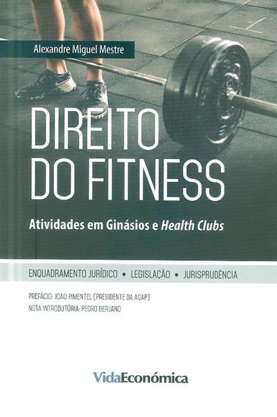 Direito do fitness (Alexandre Miguel Mestre)