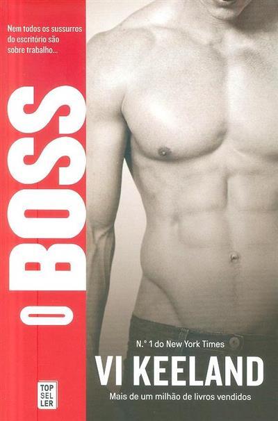 O boss (Vi Keeland)