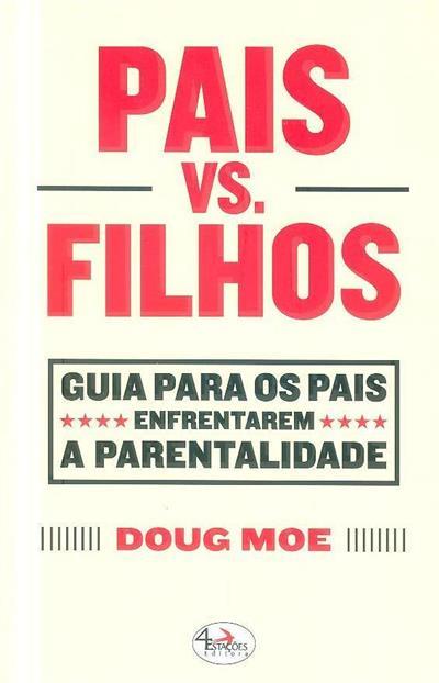 Pais vs filhos (Doug Moe)