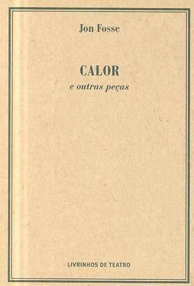 Calor e outras peças (Jon Fosse)