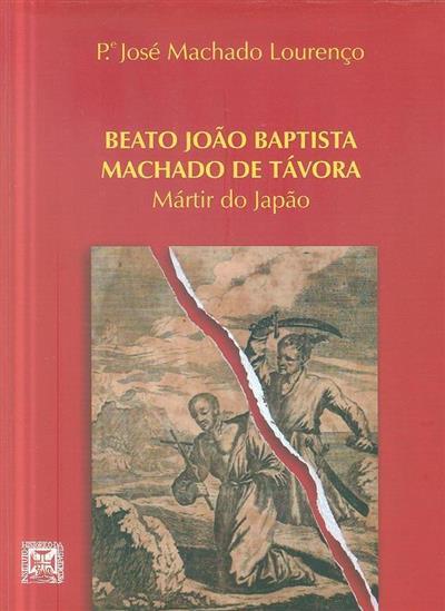Beato João Baptista Machado de Távora (José Machado Lourenço)