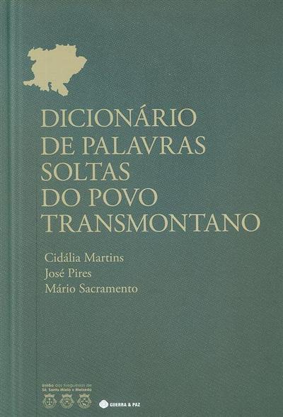 Dicionário de palavras soltas do povo transmontano (Cidália Martins, José Pires, Mário Sacramento)
