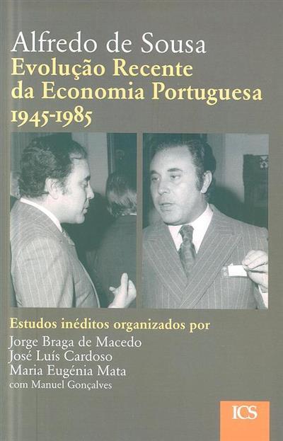 Evolução recente da economia portuguesa, 1945-1985 (Alfredo de Sousa)