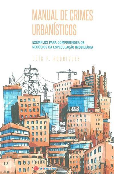 Manual de crimes urbanísticos (Luís F. Rodrigues)