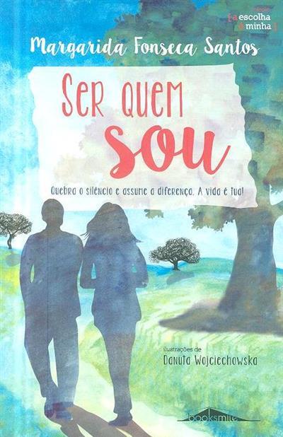 Ser quem sou (Margarida Fonseca Santos)