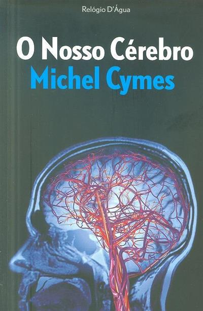 O nosso cérebro (Michel Cymes)