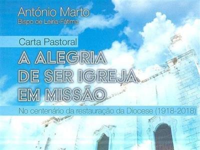 A alegria de ser igreja em missão (António Marto)