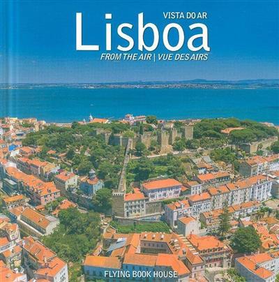 Lisboa visto do ar (fot. e ed. David Santos, Nuno Augusto)