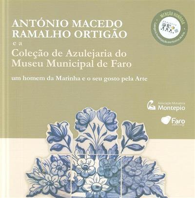 António Macedo Ramalho Ortigão (Marcos Lopes, Alexandre Nobre Pais, Constança Azevedo Lima)