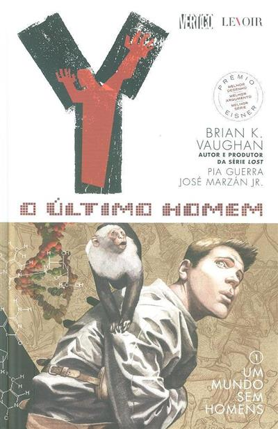Um mundo sem homens (Brian K. Vaughan, Pia Guerra, José Marzán Jr.)
