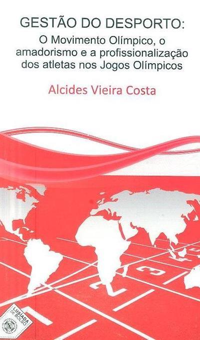 Gestão do desporto (Alcides Vieira Costa ?)