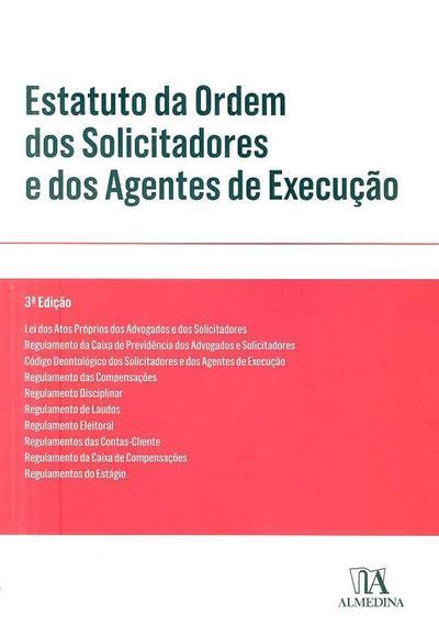 Estatuto da Ordem dos Solicitadores e dos Agentes de Execução ?