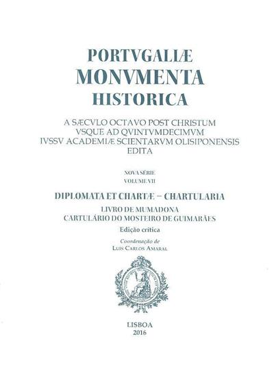 Diplomata et chartae - chartularia (ed. crítica André Evangelista Marques... [et al.])