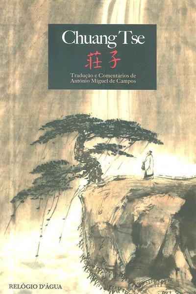 Chuang Tse (trad. e coment. António Miguel de Campos)