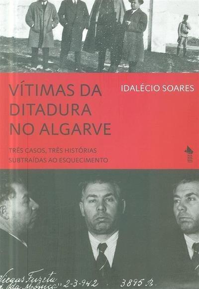 Vítimas da ditadura no Algarve (Idalécio Soares)