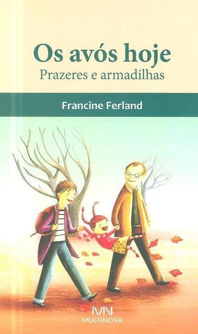 Os avós hoje (Francine Ferland)