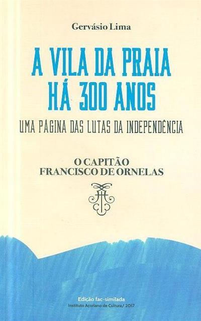 A Vila da Praia há 300 anos (Gervásio Lima)