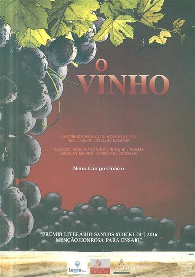 O vinho (Nuno Campos Inácio ;)