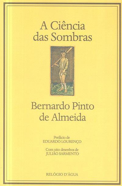 A ciência das sombras (Bernardo Pinto de Almeida)