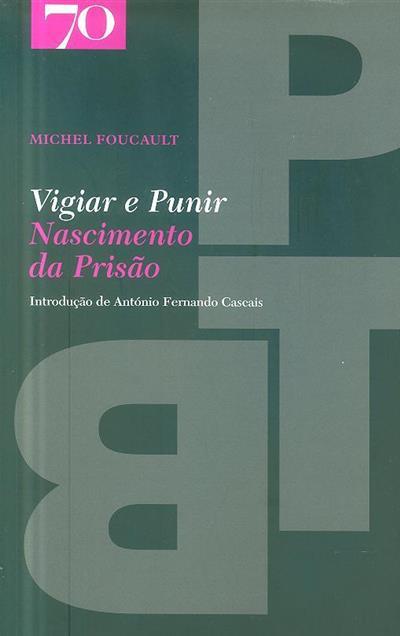 Vigiar e punir (Michel Foucault)