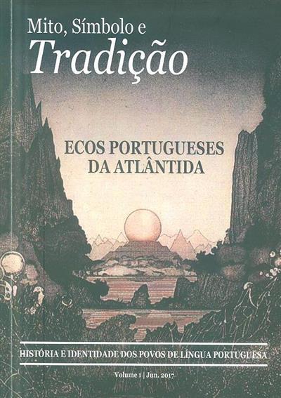 Mito, símbolo e tradição (dir. Manuel J. Gandra)