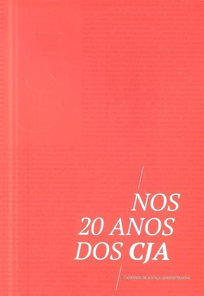 Nos 20 anos dos CJA (António Cândido de Oliveira... [et al.])