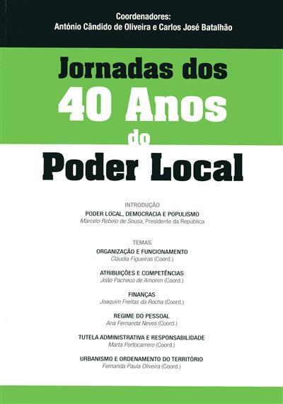 Jornadas dos 40 Anos do Poder Local (coord. António Cândido de Oliveira, Carlos José Batalhão)