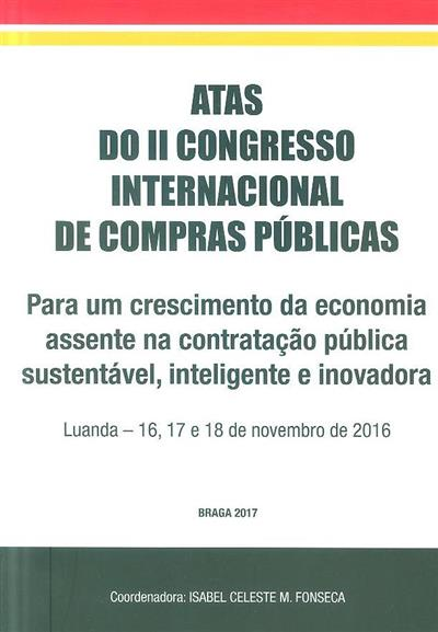 Para um crescimento da economia assente na contratação pública sustentável, inteligente e inovadora (do II Congresso Internacional de Compras Públicas)