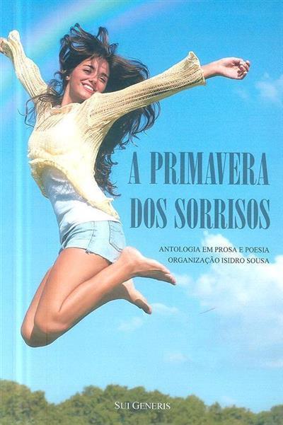 A primavera dos sorrisos (org. e coord. Isidro Sousa)