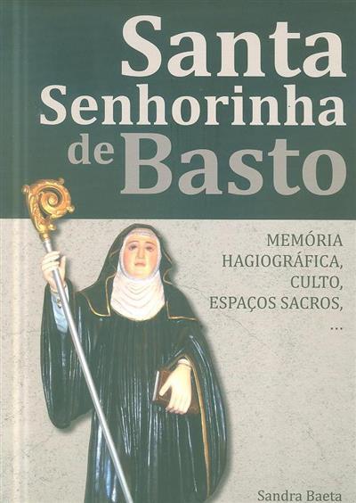 Santa Senhorinha de Basto (Sandra Baeta)