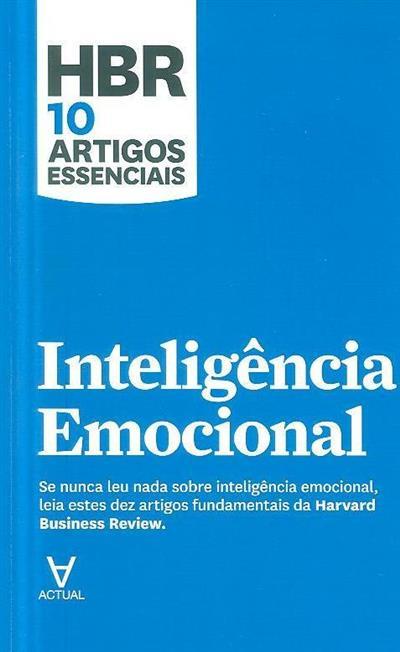 Inteligência emocional (Daniel Goleman, Joel Brockner, Andrew Campbell)