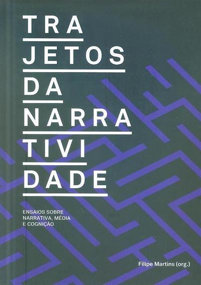 Trajetos da narratividade (org. Filipe Martins)